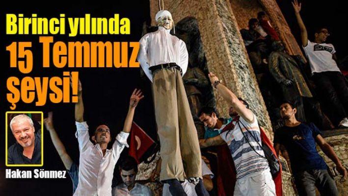 BİRİNCİ YILINDA 15 TEMMUZ ŞEYSİ!