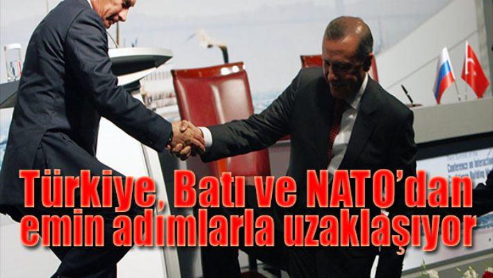 Türkiye Batı ve Nato'dan uzaklaşıyor