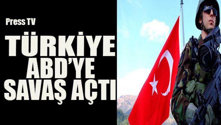 Press Tv: Türkiye ABD'ye savaş açtı